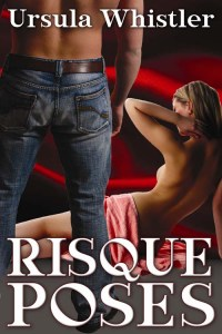 Cover of Risque Poses by Ursula Whistler