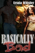 Cover of Basically Bad by Ursula Whistler